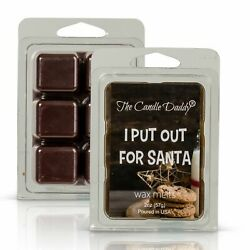 I Put Out For Santa - Snickerdoodle Scented- Maximum Scented Wax Melt Cubes