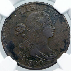 1800 United States Of America Usa Antique Liberty Draped Bust Cent Ngc I89162