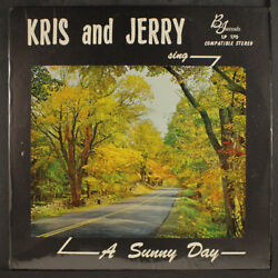 Kris And Jerry Sing A Sunny Day B-j 12 Lp 33 Rpm