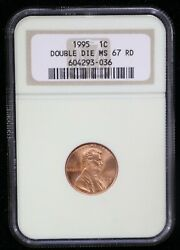 1995 Lincoln Cent Double Die Obverse Ngc Ms67 Rd - 07615