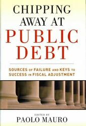 Chipping Away At Public Debt Sources Of Failure And Keys To Success In Fisc...