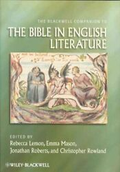 Blackwell Companion To The Bible In Literature, Hardcover By Lemon, Rebecca ...