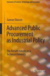 Advanced Public Procurement As Industrial Policy The Aircraft Industry As A...