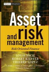 Asset And Risk Management Hardcover By Lopez Thierry Esch Louis Edt Kief...