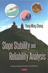 Slope Stability And Reliability Analysis Hardcover By Cheng Yung Ming Like...