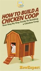 How To Build A Chicken Coop, Like New Used, Free Shipping In The Us