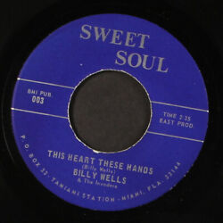 Billy Wells And The Invaders This Heart These Hands Sweet Soul 7 Single 45 Rpm