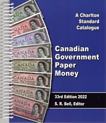 Newest Edition Of 2022 Charlton Canadian Government Paper Money 33rd Ed.