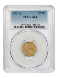 1861-s 2 1/2 Pcgs Good-04 - Tough Civil War Issue - 2.50 Liberty Gold Coin