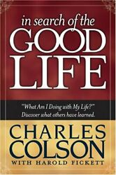 In Search Of The Good Life By Colson Charles W Paperback / Softback Book The