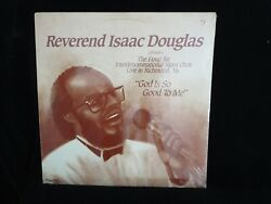Reverend Isaac Douglas God Is So Good To Me Usa New Sealed Old Stock Lp