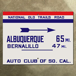 Acsc National Old Trails Road Highway Sign Route 66 Albuquerque New Mexico 24x18