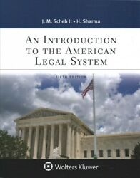 Introduction To The American Legal System Paperback By Scheb John M. Ii S...