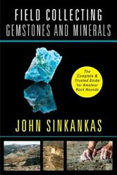 Field Collecting Gemstones And Minerals Like New Used Free Shipping In The Us