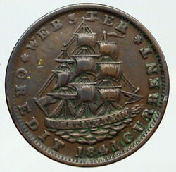 1841 United States Hard Times Webster Ship Constitution Not One Cent Coin I91865