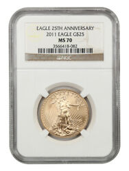 2011 Gold Eagle 25 Ngc Ms70 25th Anniversary American Gold Eagle Age