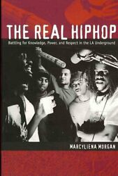 Real Hiphop Battling For Knowledge, Power, And Respect In The La Undergroun...