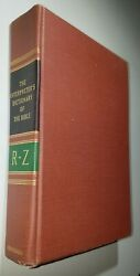 Interpreter's Dictionary Of The Bible Volume R-z, 1962, Illustrated By Abingdon