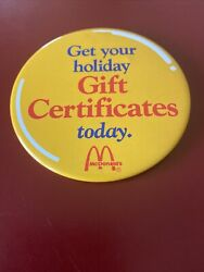 Mcdonalds Get Your Gift Certificate Today Pinback Button