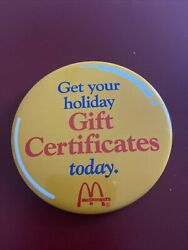 Mcdonalds Get Your Holiday Gift Certificate Today Pinback Button