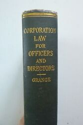 Corporation Law For Officers And Directors By William Grange Hardcover, 1940