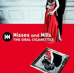 The Oral Cigarettes - Kisses And Kills - Cd + Dvd Japan 2018 Azzs-77