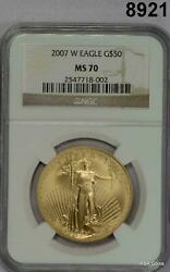 2007 W 50 Gold Eagle Burnished Ngc Certified Ms70 1oz Gold 8921
