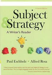 Subject And Strategy - A Writerand039s Reader Instructor Edition Book The Fast Free
