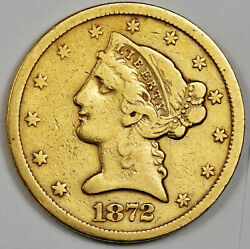 1872-s Five Dollar Gold. Natural Uncleaned. Xf. 160656