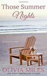 Those Summer Nights Oyster Bay By Miles, Olivia Book The Fast Free Shipping