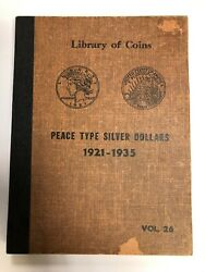 Vintage 1959 Library Of Coins Vol 26 Peace Type Silver Dollars 1921-1935