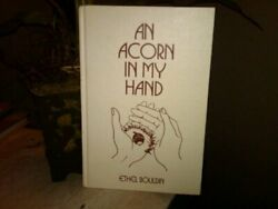 Acorn In My Hand By Bouldin Ethel Book The Fast Free Shipping