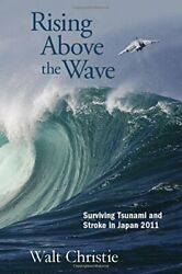 Rising Above The Wave By Walt Christie Book The Fast Free Shipping