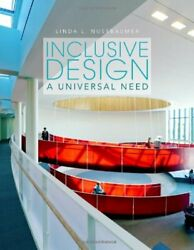 Inclusive Design A Universal Need By Linda L. Nussbaumer Book The Fast Free