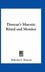 Duncan's Masonic Ritual And Monitor By Duncan, Malcolm C. Hardback Book The Fast