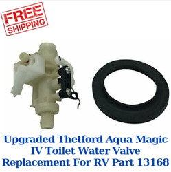 Upgraded Thetford Aqua Magic Iv Toilet Water Valve Replacement For Rv Part 13168