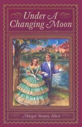 Under a Changing Moon by Benary Isbert Margot Paperback Book The Fast Free