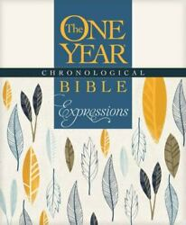 The One Year Chronological Bible Expressions 2016, Trade Paperback