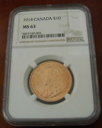 Canada 1914 Gold 10 Dollars 10 Ngc Ms63 George V