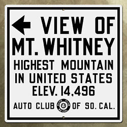 Acsc View Of Mount Whitney Highway Sign Lone Pine Us 395 California Aaa 1929