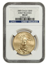 2009 Gold Eagle 50 Ngc Ms69 Early Releases - American Gold Eagle Age