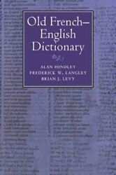 Old French-english Dictionary, Paperback By Hindley, Alan Langley, Frederick...