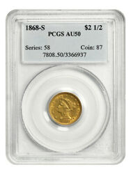 1868-s 2 1/2 Pcgs Au50 - Low Mintage Issue - 2.50 Liberty Gold Coin