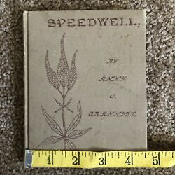 Speedwell Or The Flower Of Saint Veronica 1900 Hardcover Anna Granniss Poetry