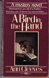 A Bird In The Hand By Cleeves, Ann Paperback Book The Fast Free Shipping