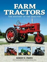 Farm Tractors The History Of The Tractor