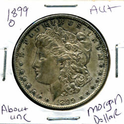 1899 O Au Morgan Dollar 100 Cent About Uncirculated 90 Silver Us 1 Coin 1282