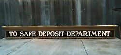 Antique To Safe Deposit Department Lighted Sign Copper And Raised Letter Glass