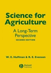 Science For Agriculture A Long-term Perspective, Hardcover By Huffman, Wall...