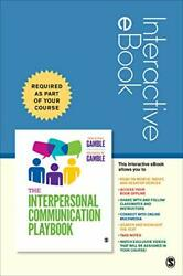 The Interpersonal Communication Playbook Interactive Eb... By Gamble Michael W.